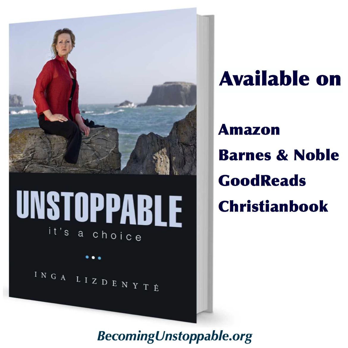 "Inga's book ""UNSTOPPABLE.It's a Choice"""